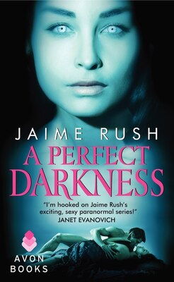 Book A Perfect Darkness by Jaime Rush