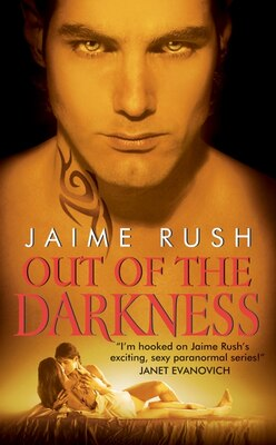 Book Out Of The Darkness by Jaime Rush