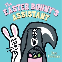 Book The Easter Bunny's Assistant by Jan Thomas