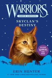 Warriors Super Edition: Skyclan's Destiny: Skyclan's Destiny