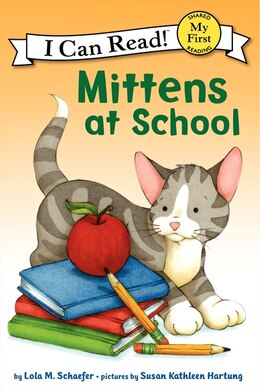Book Mittens At School by Lola M. Schaefer