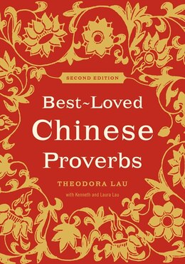 Book Best-Loved Chinese Proverbs (2nd Edition) by Theodora Lau