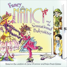 Book Fancy Nancy and the Sensational Babysitter by Jane O'Connor