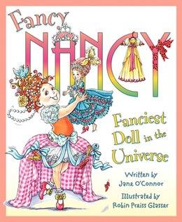 Book Fancy Nancy: Fanciest Doll In The Universe: Fanciest Doll In The Universe by Jane O'Connor