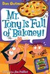 My Weird School Daze #11: Mr. Tony Is Full of Baloney!: Mr. Tony Is Full Of Baloney! by Dan Gutman