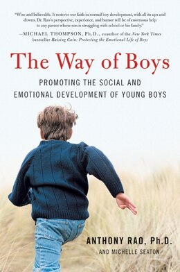 Book The Way Of Boys: Promoting the Social and Emotional Development of Young Boys by Anthony, Phd Rao