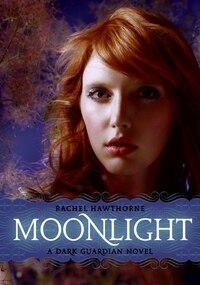 Dark Guardian #1: Moonlight: Moonlight
