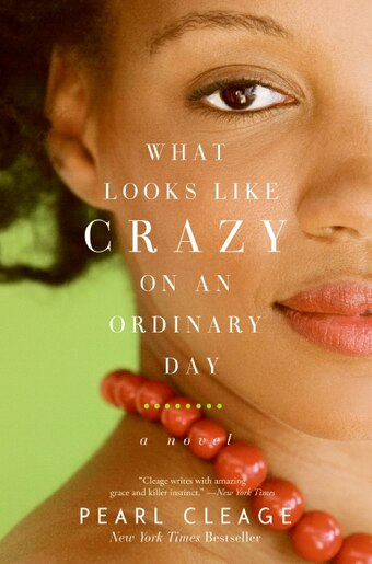 what looks like crazy on an What looks like crazy on an ordinary day is a novel by pearl cleage, and was chosen as an oprah's book club selection in september 1998 the book focuses on a black.