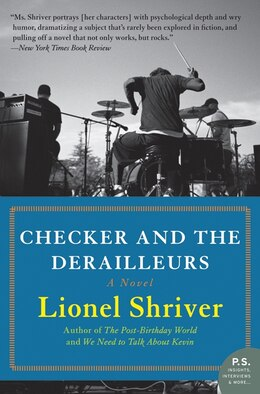 Book Checker And The Derailleurs: A Novel by Lionel Shriver