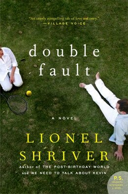 Book Double Fault: A Novel by Lionel Shriver