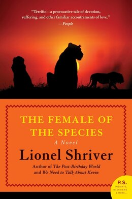 Book The Female Of The Species: A Novel by Lionel Shriver