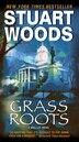 Grass Roots by Stuart Woods