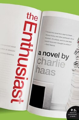 Book The Enthusiast: A Novel by Charlie Haas