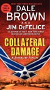 Collateral Damage: A Dreamland Thriller: A Dreamland Thriller by Dale Brown