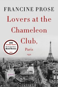 Lovers At The Chameleon Club, Paris 1932: A Novel