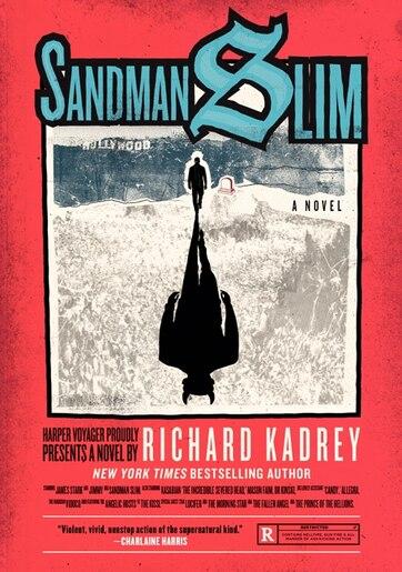 Sandman Slim: A Novel by Richard Kadrey