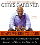 Start Where You Are CD: Life Lessons in Getting From Where You Are to Where You Want to Be