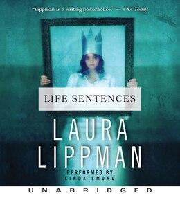 Book Life Sentences Cd by Laura Lippman