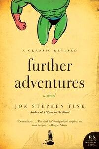Further Adventures: A Novel