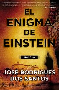 El Enigma De Einstein: Novela