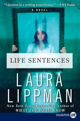Book Life Sentences: A Novel by Laura Lippman