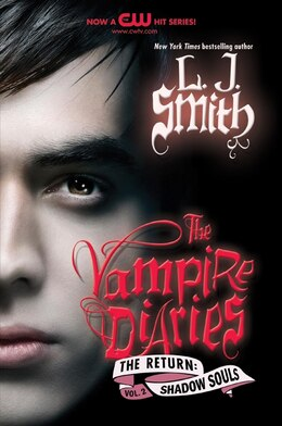 Book The Vampire Diaries: The Return: Shadow Souls: The Return: Shadow Souls by L. J. Smith