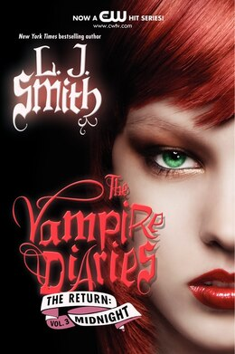 Book The Vampire Diaries: The Return: Midnight: The Return: Midnight by L. J. Smith