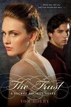 The Trust: A Secret Society Novel