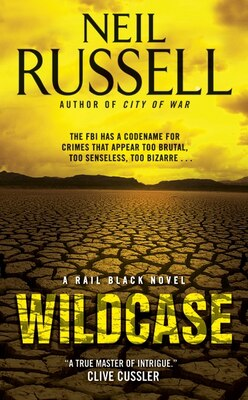 Book Wildcase: A Rail Black Novel by Neil Russell