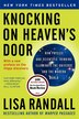 Knocking On Heaven's Door: How Physics And Scientific Thinking Illuminate The Universe And The Modern World by Lisa Randall