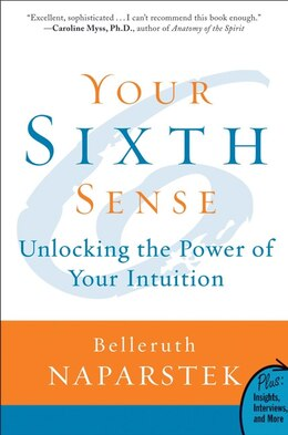 Book Your Sixth Sense: Unlocking the Power of Your Intuition by Belleruth Naparstek
