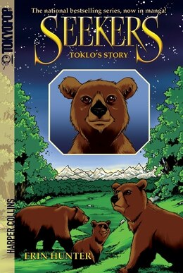 Book Seekers: Toklo's Story: Toklo's Story by Erin Hunter