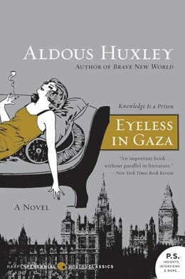 Book Eyeless In Gaza: A Novel by Aldous Huxley