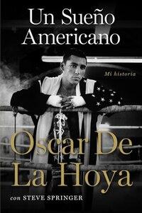 Un Sueño Americano: Mi historia