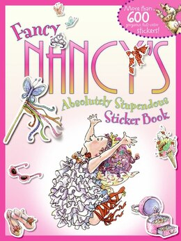 Book Fancy Nancy's Absolutely Stupendous Sticker Book by Jane O'Connor