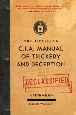 Book The Official CIA Manual of Trickery and Deception by H. Keith Melton