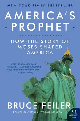 Book America's Prophet: How the Story of Moses Shaped America by Bruce Feiler