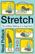 Stretch: The Unlikely Making of a Yoga Dude by Neal Pollack