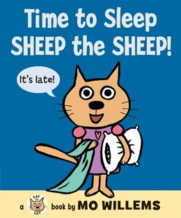 Book Time to Sleep, Sheep the Sheep! by Mo Willems