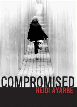 Book Compromised by Heidi Ayarbe