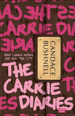 Book The Carrie Diaries by Candace Bushnell