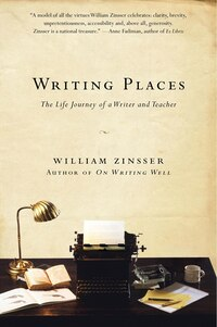 Writing Places: The Life Journey of a Writer and Teacher