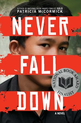 Book Never Fall Down: A Novel by Patricia McCormick