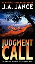 Judgment Call: A Brady Novel Of Suspense by J. A. Jance