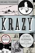 Krazy: George Herriman, a Life in Black and White by Michael Tisserand