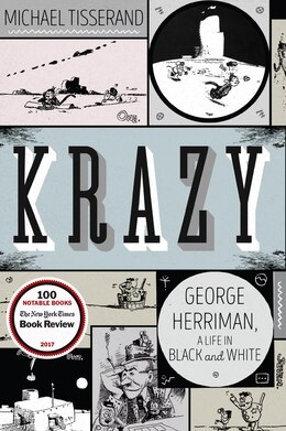 Book Krazy: George Herriman, a Life in Black and White by Michael Tisserand
