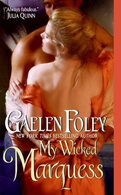 Book My Wicked Marquess by Gaelen Foley