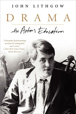 Book Drama: An Actor's Education by John Lithgow