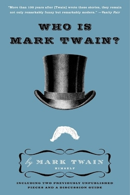 Book Who Is Mark Twain? by Mark Twain