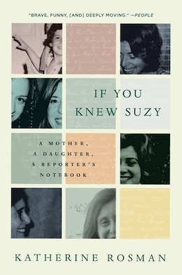 Book If You Knew Suzy: A Mother, a Daughter, a Reporter's Notebook by Katherine Rosman